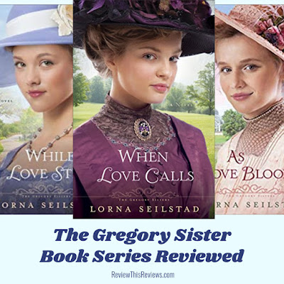 The Gregory Sisters: When Love Calls - Book 1 Reviewed