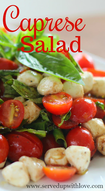 Caprese Salad recipe from Served Up With Love with fresh tomatoes, basil, and mozzarella cheese with a balsamic glaze.  It just screams summer!