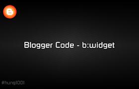 Blogger Code - b:widget