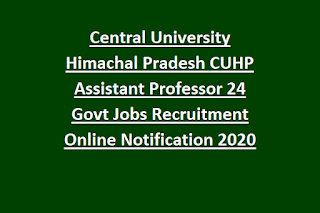 Central University Himachal Pradesh CUHP Assistant Professor 24 Govt Jobs Recruitment Online Notification 2020