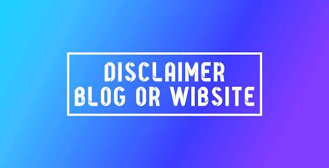 Cara Paling Mudah Membuat Disclaimer Blog