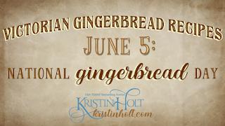 Kristin Holt | Victorian Gingerbread Recipes