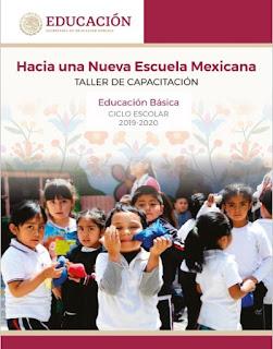 Hacia una Nueva Escuela Mexicana - Taller de Capacitación