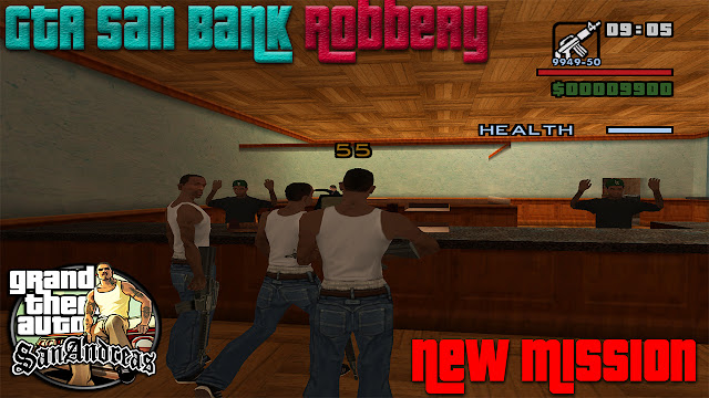 GTA San Bank Robbery Mission Mod For Pc