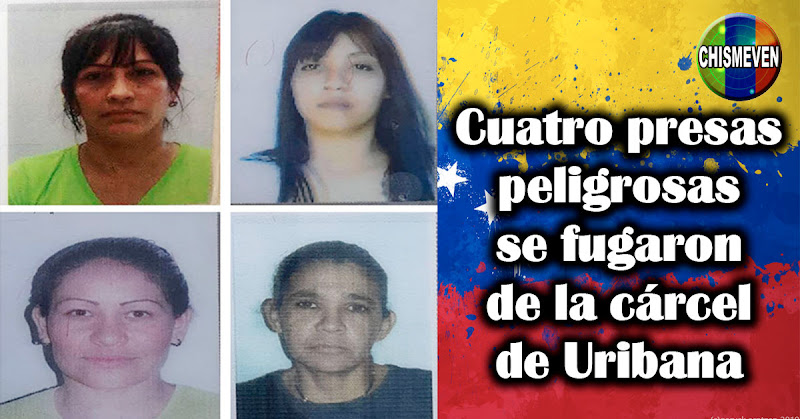 Cuatro presas peligrosas se fugaron de la cárcel de Uribana