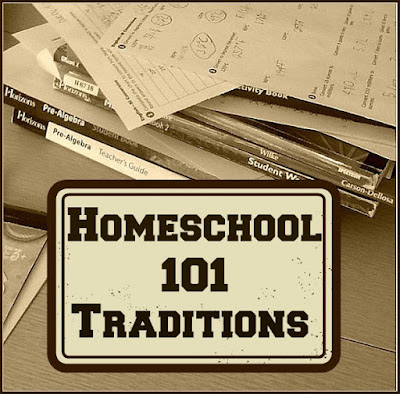 Homeschool 101, Traditions, Glimpse of Normal Blog