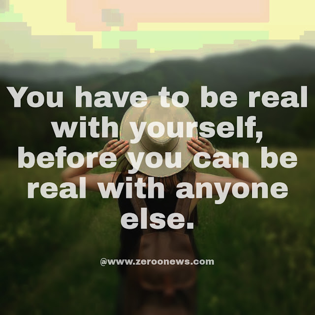 BEST Quotes on Being Real, Yourself, Strong and Kind