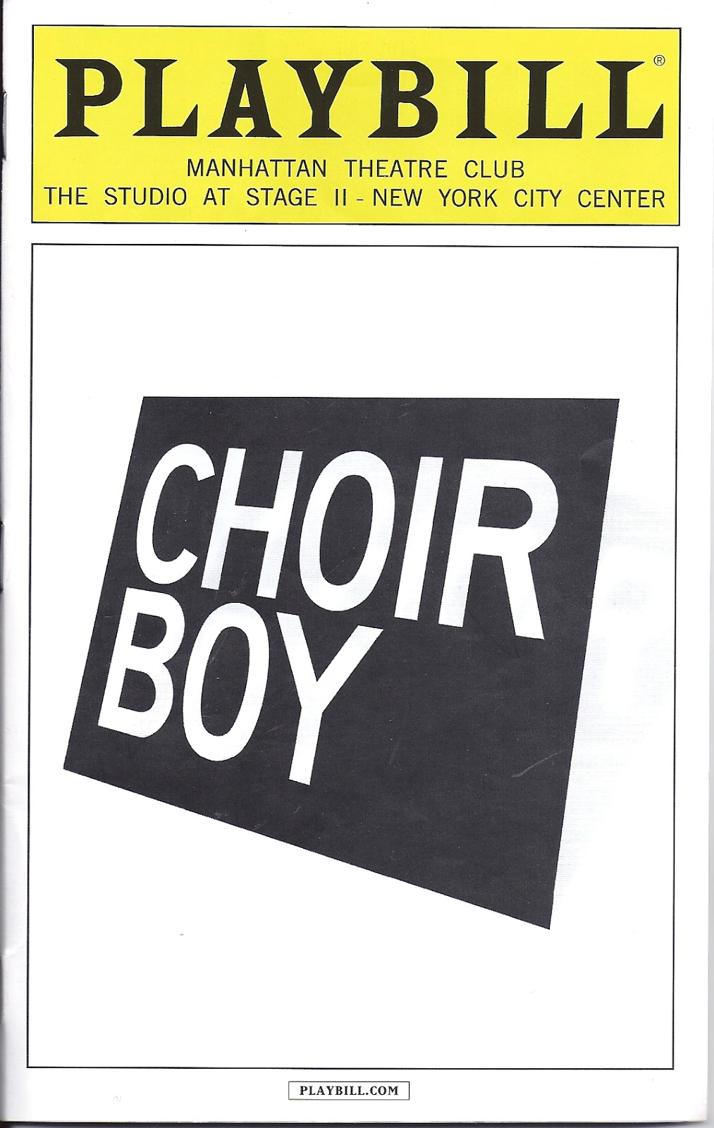 THEATRE'S LEITER SIDE: 52. Review of CHOIR BOY (July 11, 2013)