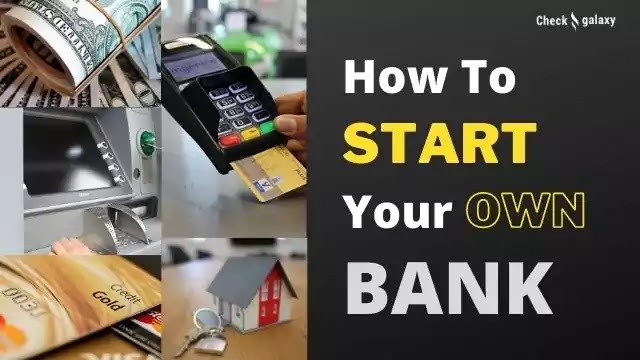 How to start your own bank