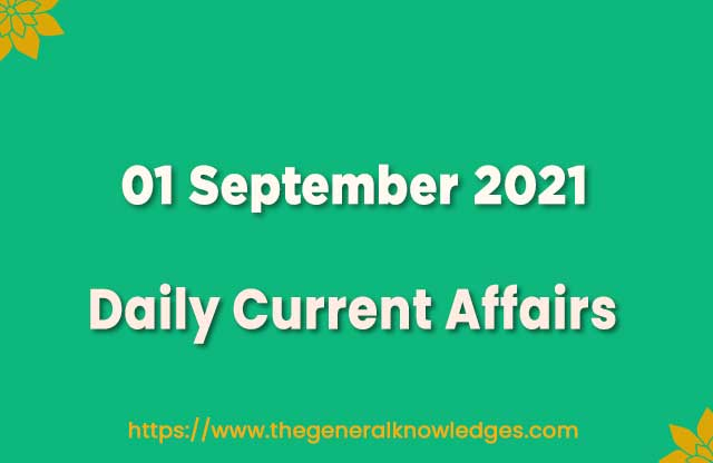01 September 2021 Current Affairs Question and Answer in Hindi