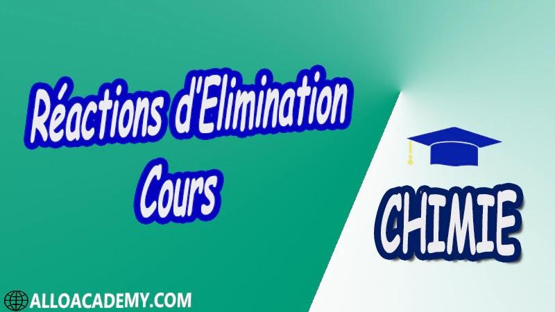 Réactions d'Elimination - Cours pdf ( Chimie Organique Fonctionnelle )