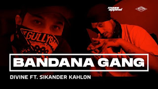 Bandana Gang Lyrics Divine Ft Sikander Kahlon