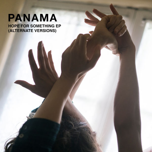Panama - Hope For Something (Alternate Versions) - EP  Cover