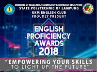 UKM English Club POLINELA Proudly Present ENGLISH PROFICIENCY AWARD 2018