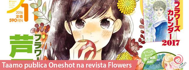 Taamo publica Oneshot na revista Flowers
