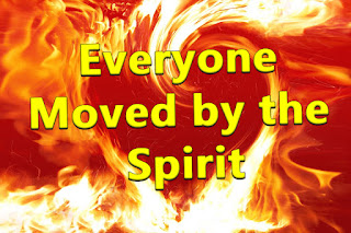 song title on a heart made of flame - Chorus:  Everyone moved by the spirit is the son and daughter of God. Led by the power of his love, We will live in the light of the Lord, We will live in the light of the Lord. 1  Come spirit of Jesus; Come with the power of his name, renew the depths of our heart.  2  Come spirit of Jesus;  Send forth the power of your love, Renew the face of the earth.