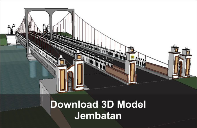 download 3d jembatan sketchup