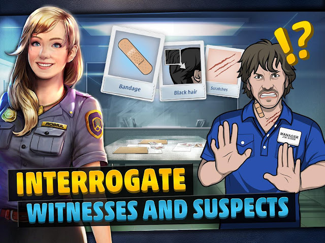 Interrogate witnesses and suspects