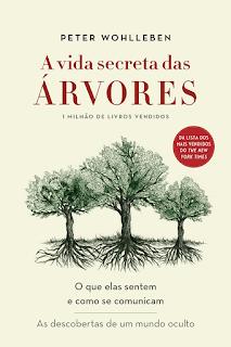 A vida secreta das árvores, Peter Wohlleben