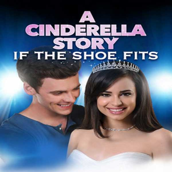A Cinderella Story: If the Shoe Fits, Film A Cinderella Story: If the Shoe Fits, A Cinderella Story: If the Shoe Fits Movie, A Cinderella Story: If the Shoe Fits Sinopsis, A Cinderella Story: If the Shoe Fits Trailer, A Cinderella Story: If the Shoe Fits Review, Download Poster Film A Cinderella Story: If the Shoe Fits 2016