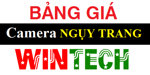 Bảng giá camera Ngụy trang WinTech