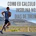 Como eu calculo a insulina nos dias de treino