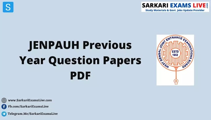 WBJEE JENPAUH Previous 5 Year Question Papers PDF with Solution   WB JENPAUH Old Question Papers Download