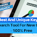5 Best And Unique Keyword Research Tool For New Blogger - 100% Free