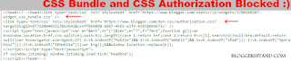 how to block css bundle and authorization is blocked disable in blogger template