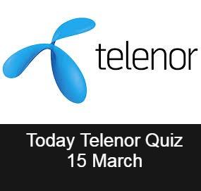 Telenor Quiz Answers 15 March | Telenor Answers 15 March 2021  | Today Telenor Quiz