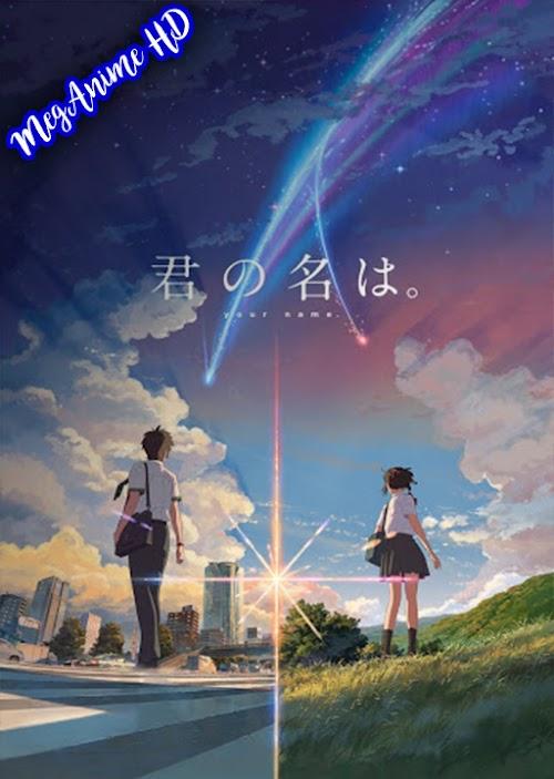Kimi no Na wa. | Dual Audio | Mega | HD