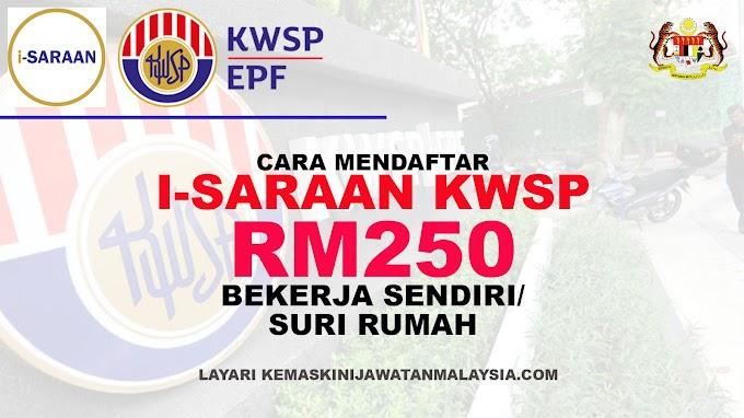 Cara Mohon i-Saraan KWSP RM250 2021