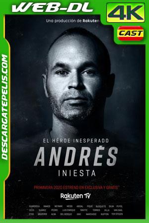 Andrés Iniesta El héroe inesperado (2020) 4k WEB-DL Castellano