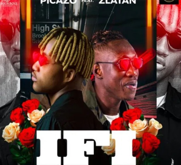 Picazo ft Zlatan - Ifi (Mp3 Download)