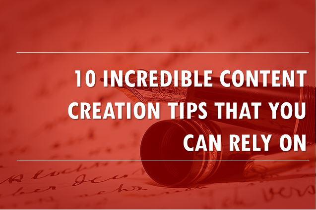 killer content creation tips
