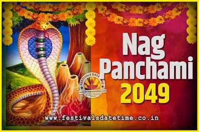 2049 Nag Panchami Pooja Date and Time, 2049 Nag Panchami Calendar