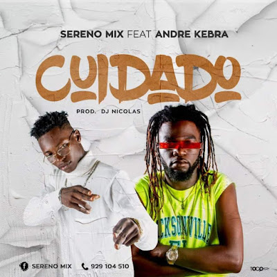 Sereno Mix & André Kebra - Cuidado  (Afro House) [Download]