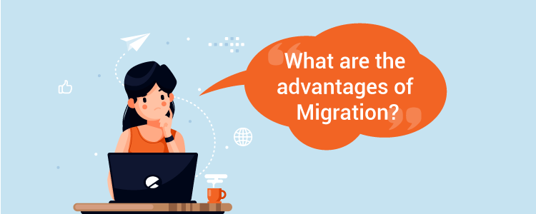 Advantages of Magento Migration