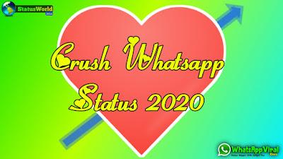 Crush Whatsapp Status 2020