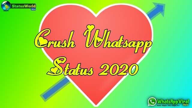 Crush Whatsapp Status 2020