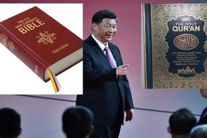 China akan Tulis Ulang Alkitab dan Al Quran Agar Tidak Bertentangan dengan Komunis