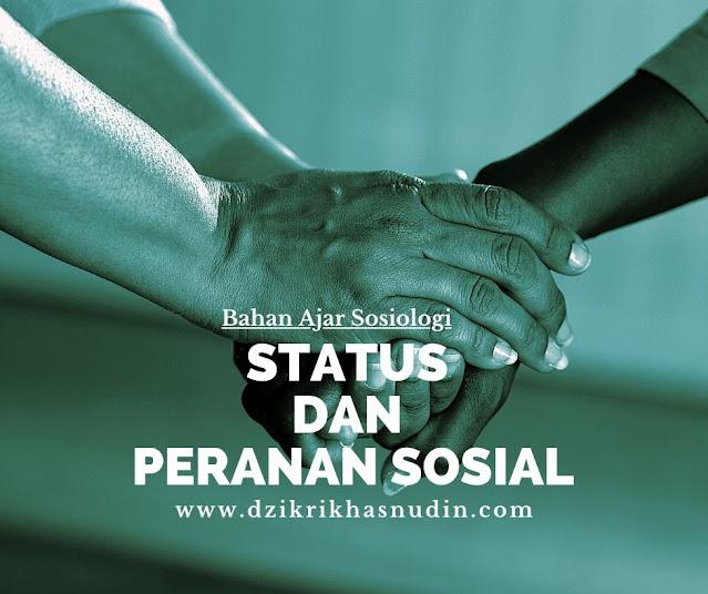 status dan peranan sosial
