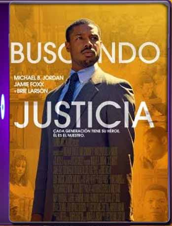 Buscando justicia (Just Mercy) (2019) 1080p 60FPS [1080p] Latino [GoogleDrive] SilvestreHD
