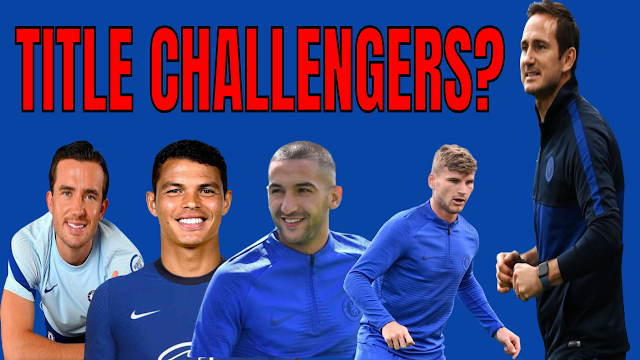 ARE CHELSEA FC TITLE CHALLENGERS THIS SEASON AFTER SIGNINGS WE HAVE MADE?