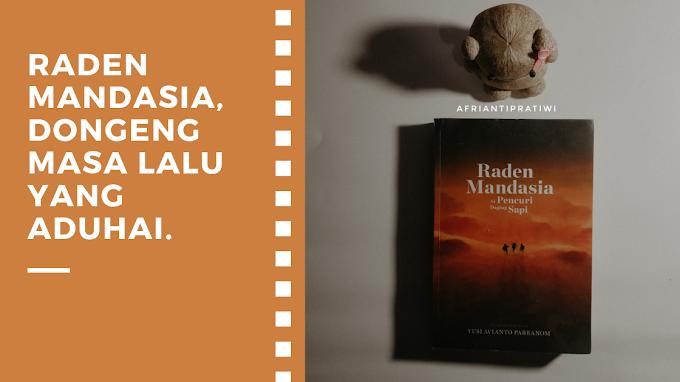 [Book Review] Raden Mandasia, Si Pencuri Daging Sapi