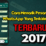 Beginilah Cara Tarik Pesan di WhatsApp