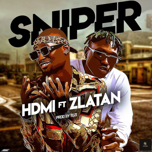 HDMI – Sniper ft. Zlatan