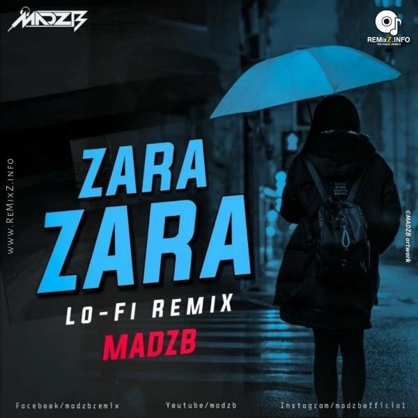Zara Zara Lo-Fi Remix - MADZB