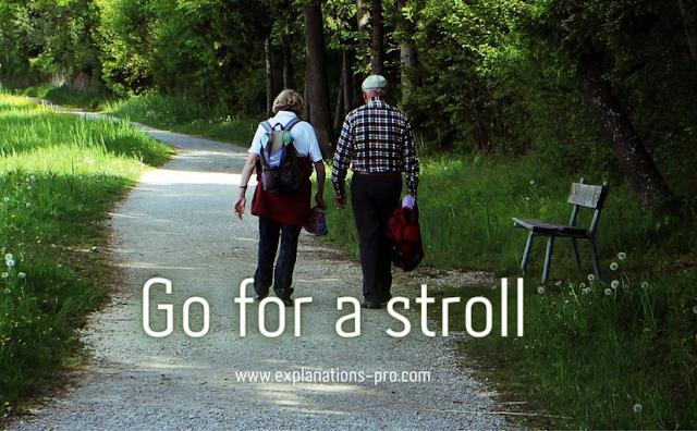 Go for a stroll!