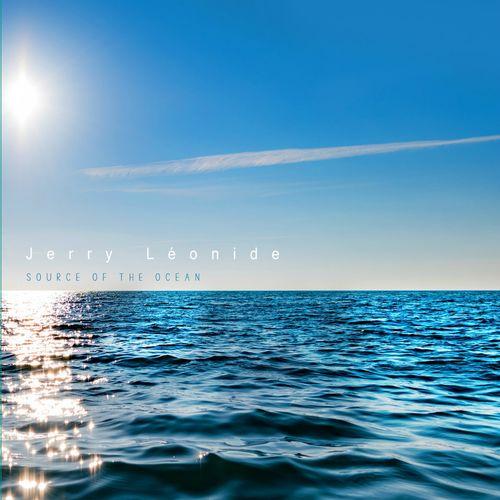 News du jour Source of the Ocean Jerry Léonide Blog La muzic de Lady
